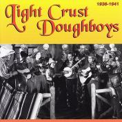 Light Crust Doughboys 1936 -1941 *