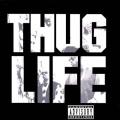 Thug Life: Volume 1 [Explicit]