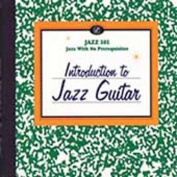 Introduction To Jazz Guitar [Reissue]