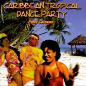 Caribbean Tropical Dance Party