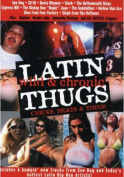 Latin Thugs - Wild and Chronic [Region 2]