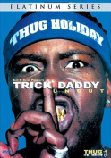 Trick Daddy - Raw and Uncut