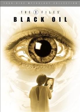X-Files Mythology - Vol. 2 [Region 1]: The Black Oil