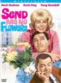 Send Me No Flowers [Region 1]