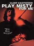 Play Misty for Me [Region 1]