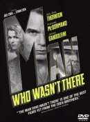 The Man Who Wasn't There [Region 1]