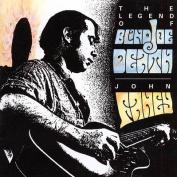 The Legend Of Blind Joe Death [Remastered]