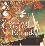 Southern Gospel Karaoke, Vol. 3