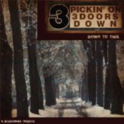 Pickin' On 3 Doors Down