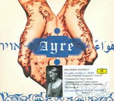 Golijov: Ayre / Berio: Folksongs