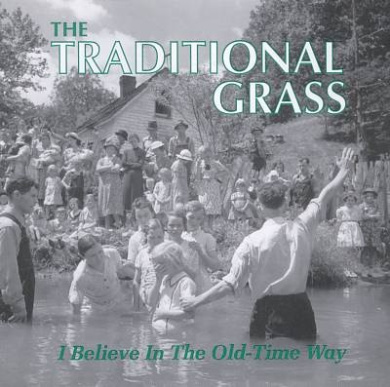 I Believe in the Old Time Way