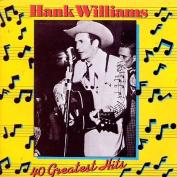 40 Greatest Hits Hank Williams Sr