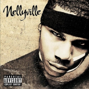 Nellyville [Explicit Version]