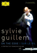 Sylvie Guillem: On the Edge [Region 2]