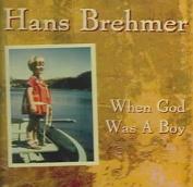 When God Was a Boy