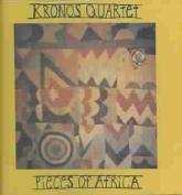 Pieces of Africa / Kronos Quartet