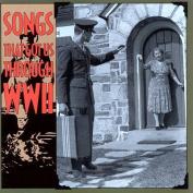 Songs That Got Us Through WW2