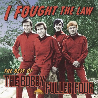 I Fought the Law: The Best of the Bobby Fuller Four [Rhino]