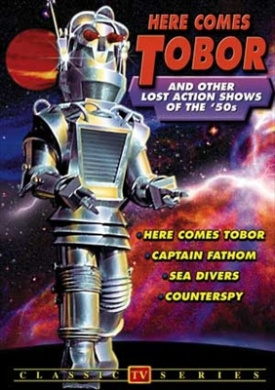 Here Comes Tobor And Other Lost Action Shows of the 1950's - Sea Divers/Captain Fantom/Counterspy