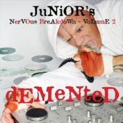 Junior's Nervous Breakdown Vol.2