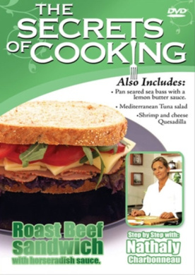 The Secrets of Cooking: Roast Beef Sandwich With Horseradish...