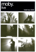 Moby: Live - The Hotel Tour [Region 2]