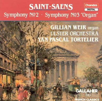 """Saint-Saens: Symphonies Nos. 2 & 3 """"Organ"""""""