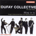 The Dufay Collective:Miri It Is