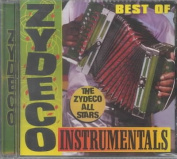 The Best of Zydeco Instrumentals