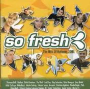So Fresh-Hits of Autumn 2004