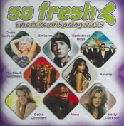So Fresh - The Hits Of Spring 2005