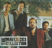 The Mavericks Collection  [2 Discs]