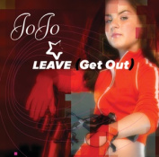 Leave (Get Out) [Single]