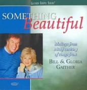 Something Beautiful [2007]