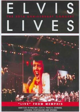 Elvis Presley - Elvis Lives 25th Anniversary Concert