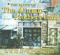 The Roots of the Allman Brothers [Digipak]