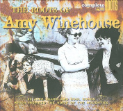 The Roots of Amy Winehouse [Digipak]