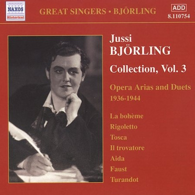 "Jussi Bj""rling Collection Vol 3 - Opera Arias and Duets"