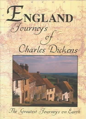 Greatest Journeys on Earth - England: The Journeys of Charles Dickens