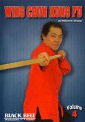 Wing Chun Kung Fu - Vol. 4