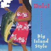 Hula! Big Island Style
