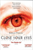 Close Your Eyes [Region 2]
