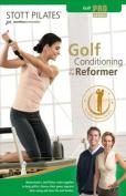 Stott Pilates - Golf Conditioning on the Reformer [Region 1]