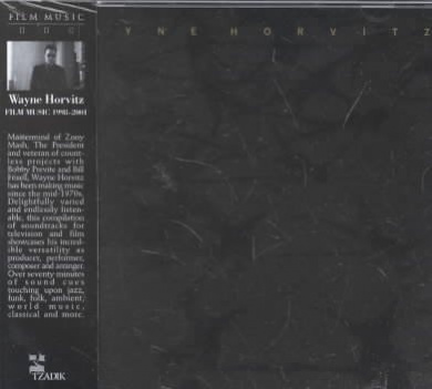 Wayne Horvitz: Film Music, 1998-2001