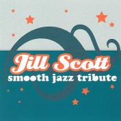 Smooth Jazz Tribute to Jill Scott