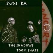 The Shadows Took Shape