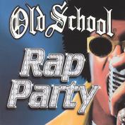 Old School: Rap Party