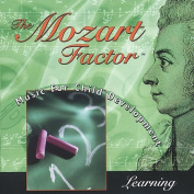 The Mozart Factor