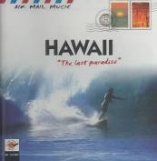 Hawaii: The Last Paradise