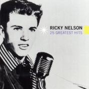 25 Greatest Hits Ricky Nelson